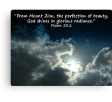 """""""Psalm 50:2""""  by Carter L. Shepard Canvas Print"""