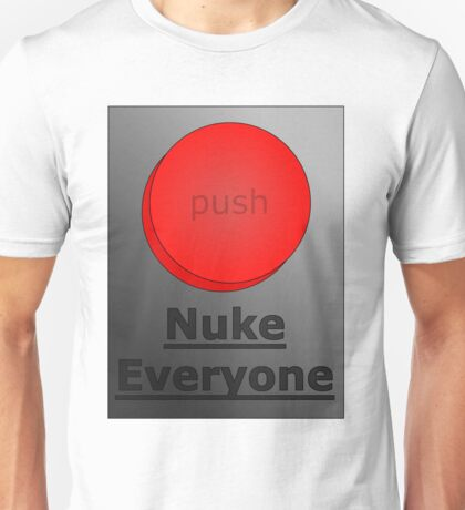 how to get away with murder (nuke everyone)  T-Shirt