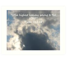 """Psalm 115:16""  by Carter L. Shepard Art Print"