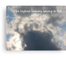 """""""Psalm 115:16""""  by Carter L. Shepard Canvas Print"""