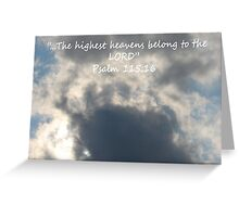 """Psalm 115:16""  by Carter L. Shepard Greeting Card"