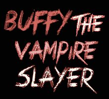 Buffy the vampire slayer by Charlie Smith