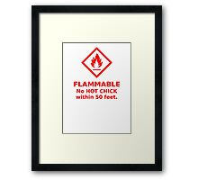 Flammable hot chick Framed Print