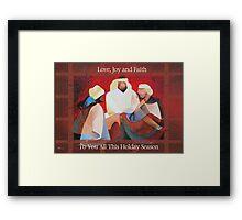 Love, Joy and Faith To You All This Holiday Season Framed Print