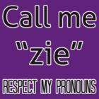 Zie/zir pronouns by Elliot Downes