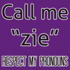 Zie/zir pronouns by Elliot Downes