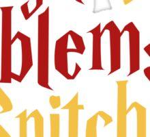 LION PROBLEMS Sticker