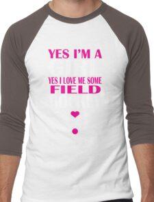 YES I'M A GIRL YES I LOVE ME SOME FIELD HOCKEY Men's Baseball ¾ T-Shirt