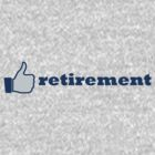 like retirement by offpeaktraveler