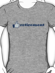 like retirement T-Shirt