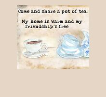 Come and share a pot of tea... T-Shirt