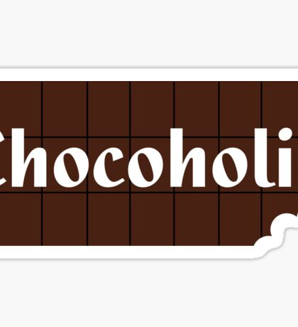 Chocoholic Sticker & Greeting Card Sticker