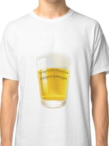 The one beer Classic T-Shirt