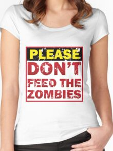 Don't feed zombies Women's Fitted Scoop T-Shirt