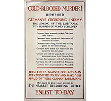 Cold blooded murder! Remember Enlist to day 839 Photographic Print