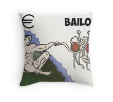 Euro Bailout as Man touched by Flying Spaghetti Monster Throw Pillow