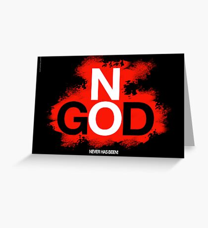 NO GOD Greeting Card