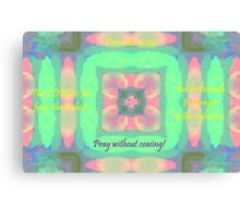 He Heareth the Prayer of the Righteous Canvas Print