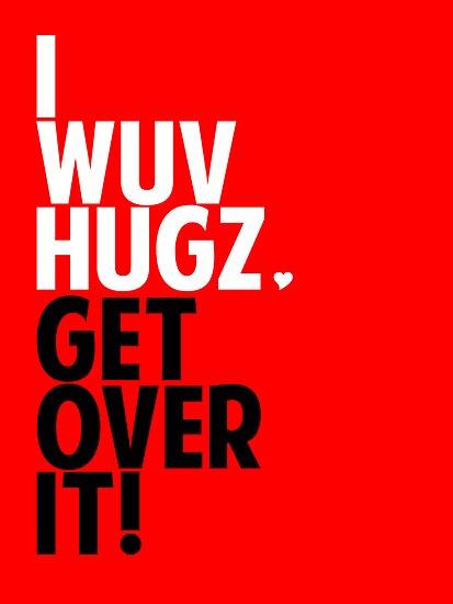 I WUV HUGS by Kellyanne