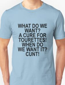Cure for Tourettes Humor T-Shirt T-Shirt