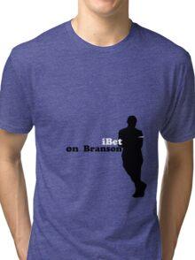 bet on Branson Tri-blend T-Shirt
