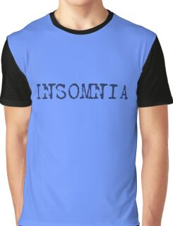Insomnia - insomniac - can't sleep T-Shirt Graphic T-Shirt