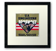 US Engineers Foremost Skilled mechanics technical specialists Framed Print