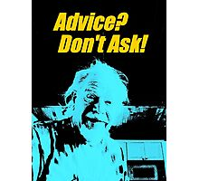 Advice Photographic Print