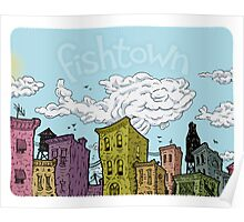 Fishtown Afternoon Poster