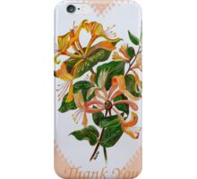 Thank You with Honeysuckle iPhone Case/Skin