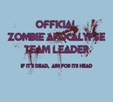 Zombie Apocalypse Team Leader by Rob Goforth
