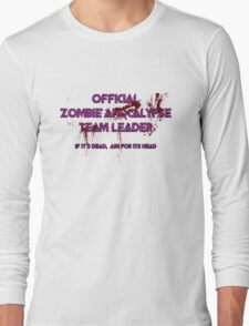 Zombie Apocalypse Team Leader Long Sleeve T-Shirt