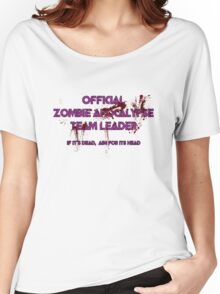Zombie Apocalypse Team Leader Women's Relaxed Fit T-Shirt