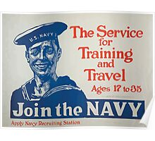 The service for training and travel Ages 17 to 35 Join the Navy Apply Navy recruiting station Poster