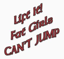 Lift It Fat Chicks Can't Jump RED sticker by thatstickerguy