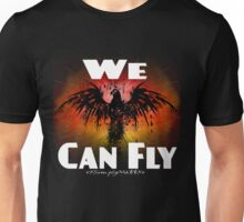 We Can Fly Unisex T-Shirt