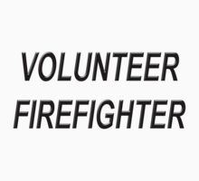 VOLUNTEER FIREFIGHTER black sticker by Tony  Bazidlo