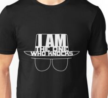 I am the One Who Knocks - Breaking Bad Unisex T-Shirt