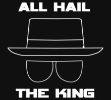 All Hail the King - Breaking Bad by Sagar  Vasishtha