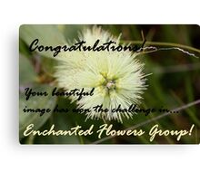 Enchanted Flowers, Challenge Winner Banner Canvas Print