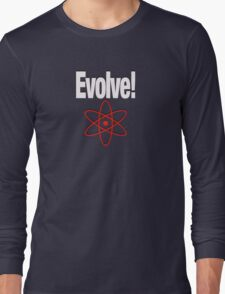 EVOLVE! Long Sleeve T-Shirt