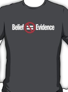 BELIEF T-Shirt