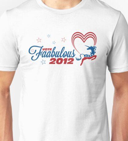 Vote Faabulous Party 2012! Unisex T-Shirt