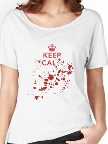 Keep cal... Women's Relaxed Fit T-Shirt