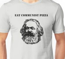 EAT COMMUNIST PIZZA Unisex T-Shirt
