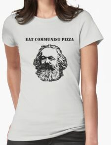 EAT COMMUNIST PIZZA Womens Fitted T-Shirt
