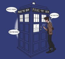 Knock, knock... Who's there? The Doctor... Doctor Who? by Creepy Creations