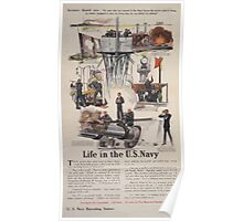 Life in the US Navy Secretary Daniels says No man who has served in the Navy leaves the service without being far better equipped to earn his living than he was before he enlisted 0001 Poster