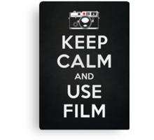 Keep Calm And Use Film Canvas Print