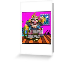 I MAIN WARIO Greeting Card